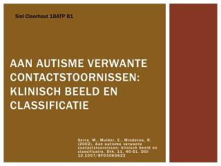 Aan autisme verwante contactstoornissen: klinisch beeld en  c lassificatie