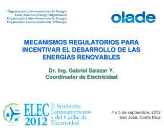 MECANISMOS REGULATORIOS PARA INCENTIVAR EL DESARROLLO DE LAS ENERGÍAS RENOVABLES