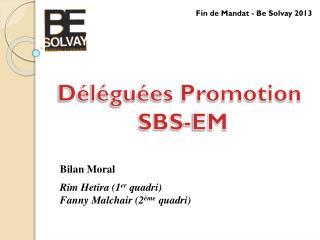 Déléguées Promotion  SBS-EM