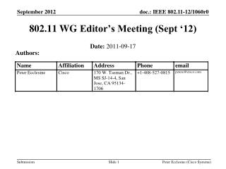 802.11  WG  Editor�s Meeting (Sept �12)