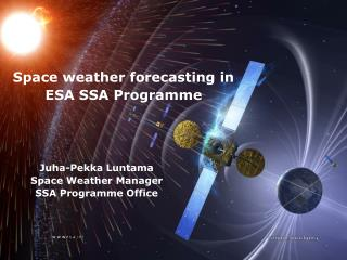 Space weather forecasting in ESA SSA  Programme