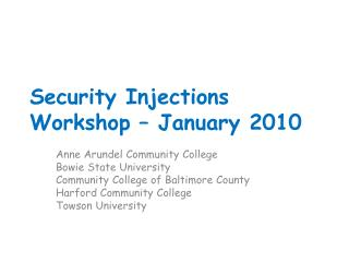 Security Injections Workshop – January 2010