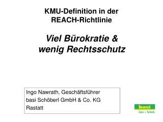 KMU-Definition in der  REACH-Richtlinie Viel B�rokratie & wenig Rechtsschutz