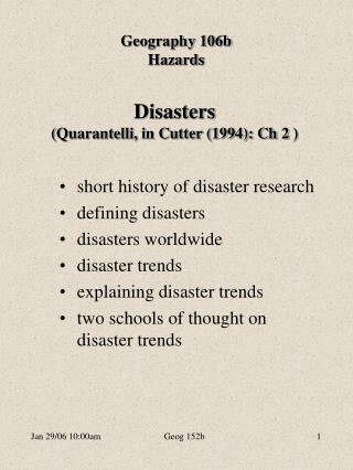 Disasters Quarantelli, in Cutter 1994: Ch 2