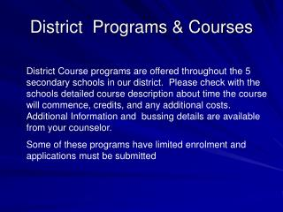 District  Programs  Courses