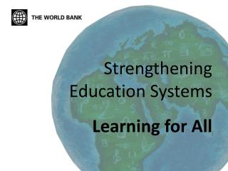 Strengthening Education Systems Learning for All