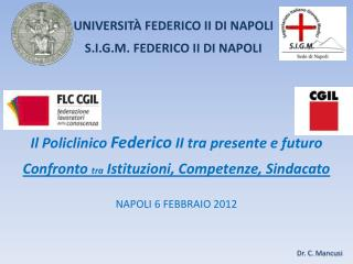 UNIVERSITÀ  FEDERICO II  DI NAPOLI S.I.G.M.  FEDERICO  II  DI  NAPOLI
