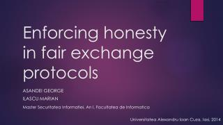 Enforcing honesty in fair exchange protocols