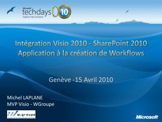 Intégration  Visio 2010 - SharePoint 2010 Application à la  création  de Workflows
