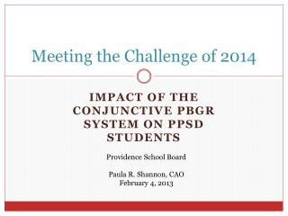 Meeting the Challenge of 2014