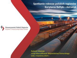 Partnerstwo dla rozwoju strefy  korytarza transportowego  Bałtyk - Adriatyk