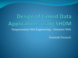 Design  of Linked  Data  Applications using  SHDM