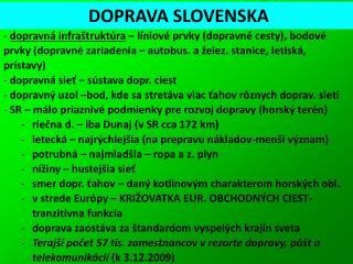 DOPRAVA SLOVENSKA
