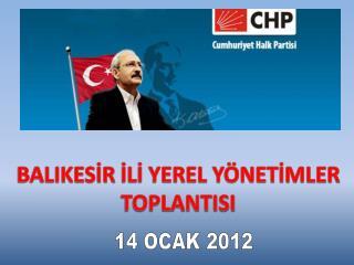 BALIKESİR  İLİ YEREL YÖNETİMLER  TOPLANTISI