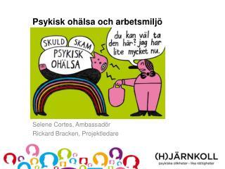Psykisk ohälsa och arbetsmiljö