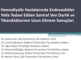 Dr. Serkan Gür, Şifa Üniversitesi Tıp Fakültesi, İzmir
