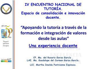 Una experiencia docente CP. Ma. del Rosario Garza García .