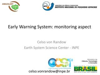 Early Warning  System:  monitoring aspect