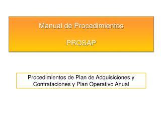 Procedimientos de Plan de Adquisiciones y Contrataciones y Plan Operativo  Anual