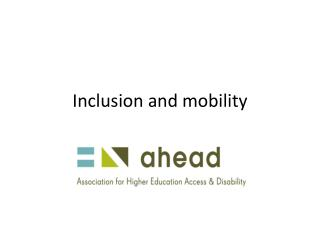 Inclusion and mobility