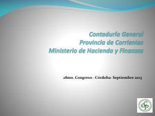 Contadur�a General  Provincia de Corrientes Ministerio de Hacienda y Finanzas