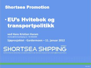 Shortsea Promotion
