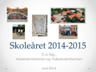 Skoleåret 2014-2015