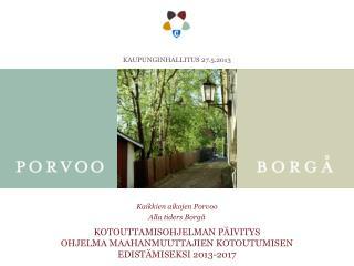 Kotouttamisohjelman päivitys ohjelma maahanmuuttajien kotoutumisen edistämiseksi 2013-2017