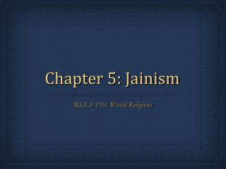Chapter 5: Jainism
