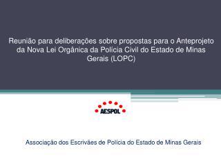 Associação dos Escrivães de Polícia do Estado de Minas Gerais
