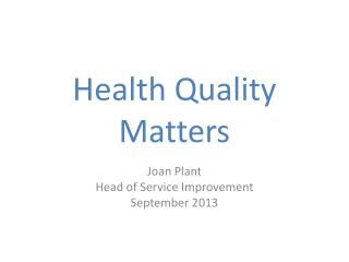 Health Quality Matters