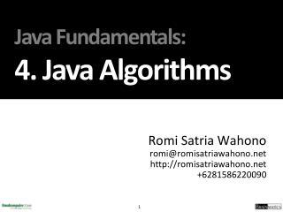 Java Fundamentals : 4. J ava  Algorithms