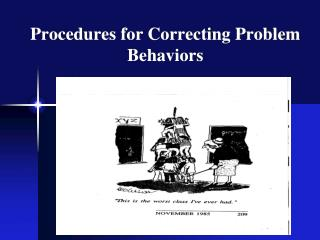 Procedures for Correcting Problem Behaviors
