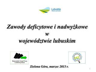 Zawody deficytowe i nadwyżkowe  w  województwie lubuskim