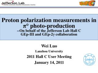 Wei  Luo Lanzhou University 2011 Hall C User Meeting January 14, 2011