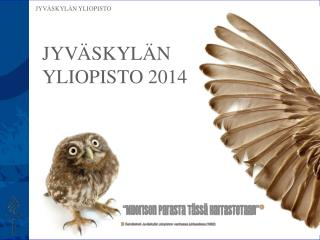 JY V ÄSKYLÄN  YLIOPISTO 2014
