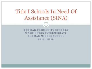 Title I Schools In Need Of Assistance (SINA)