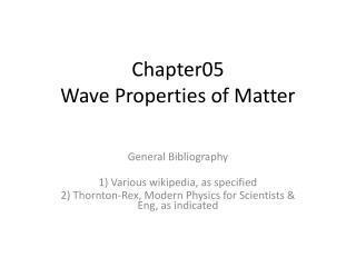 Chapter05 Wave Properties of Matter