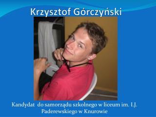 Krzysztof G�rczy?ski