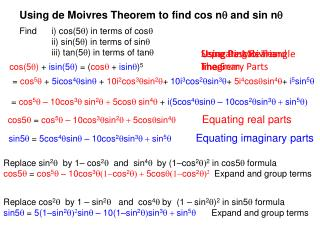 Find  i)  cos (5 q ) in terms of  cos q 	ii) sin(5 q ) in terms of  sin q
