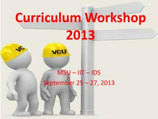 Curriculum Workshop 2013