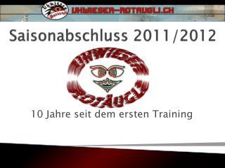 Saisonabschluss 2011/2012