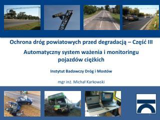 Ochrona dróg powiatowych przed degradacją – Część III