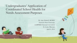 Undergraduates' Application of Coordinated School Health for Needs Assessment Purposes