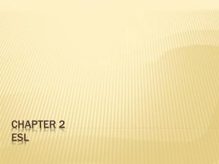 Chapter 2 esl