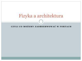 Fizyka a architektura