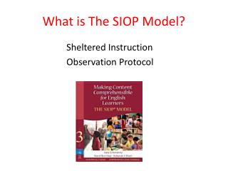 What is The SIOP Model?