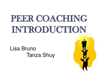 PEER COACHING INTRODUCTION