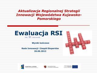 Aktualizacja Regionalnej Strategii Innowacji Województwa Kujawsko-Pomorskiego