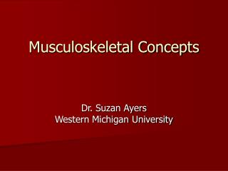 Musculoskeletal Concepts